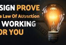 sign the law of attraction is working